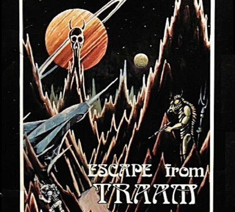Escape from Traam