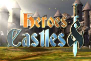 Heroes and Castles