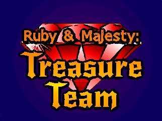 Ruby & Majesty: Treasure Team