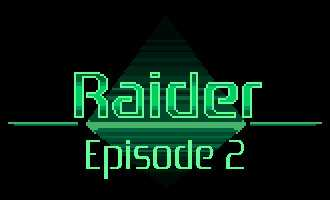 Raider: Episode 2