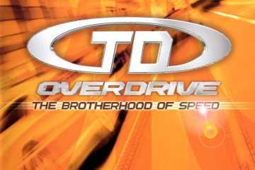 TD Overdrive: The Brotherhood of Speed