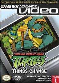 Game Boy Advance Video: Teenage Mutant Ninja Turtles - Things Change