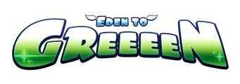 Eden to GREEEEN