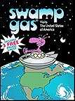 Swamp Gas Visits the United States of America