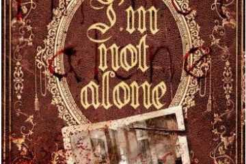 I'm Not Alone