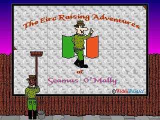 The Eire Raising Adventures of Seamus O'Mally