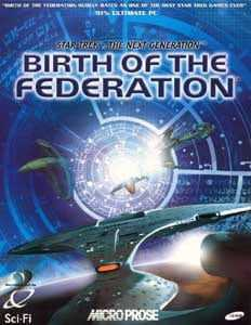 Star Trek: The Next Generation - Birth of the Federation
