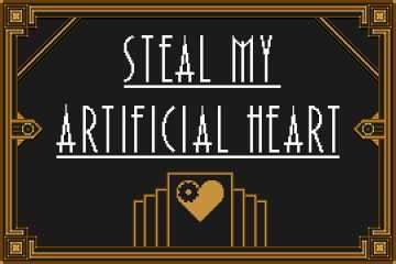 Steal My Artificial Heart