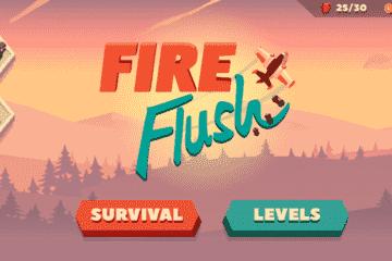 Fire Flush