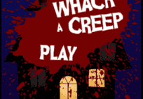 Whack a creep