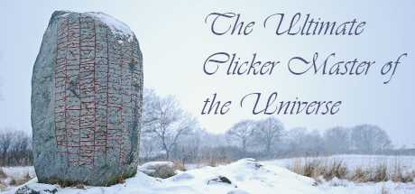 The Ultimate Clicker Master of the Universe