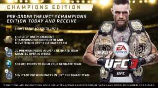 EA Sports UFC 3 CHAMPIONS AND STANDARD EDITION PRE-ORDER OFFERS