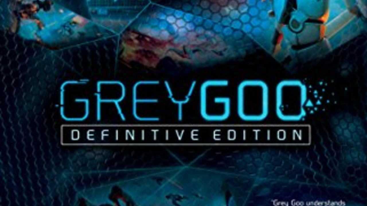 Grey Goo Definitive Edition