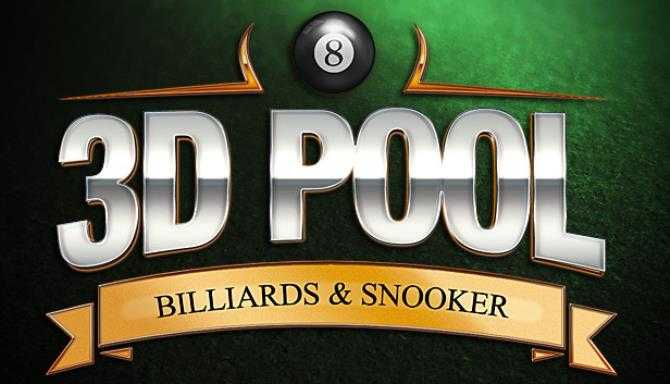 3D Pool - Billiards and Snooker