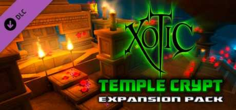 Xotic DLC: Temple Crypt Expansion Pack