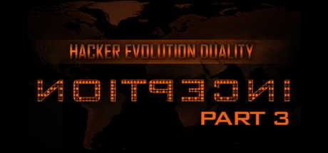 Hacker Evolution Duality: Inception Part 3 DLC