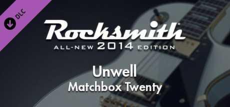 "Rocksmith 2014 – Matchbox Twenty - ""Unwell"""