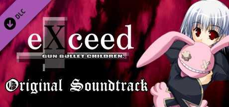 eXceed - Gun Bullet Children Original Soundtrack