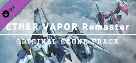 ETHER VAPOR Remaster Original Soundtrack