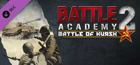 Battle Academy 2 - Battle of Kursk