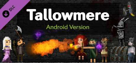 Tallowmere – Android Version