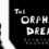 The Orphan Dreams Soundtrack