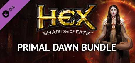 HEX: Primal Dawn Bundle