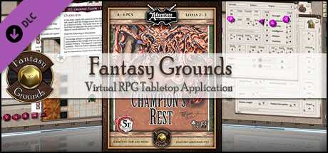 Fantasy Grounds - 5E: Champion's Rest