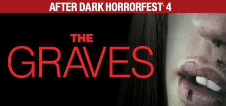 After Dark Horrorfest 4: The Graves