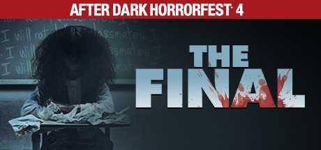 After Dark Horrorfest 4: The Final