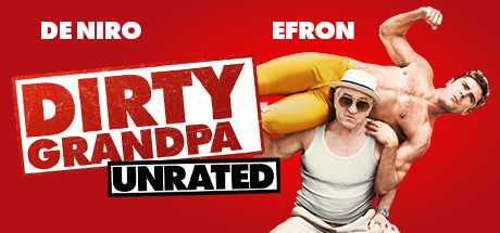 Dirty Grandpa - Unrated