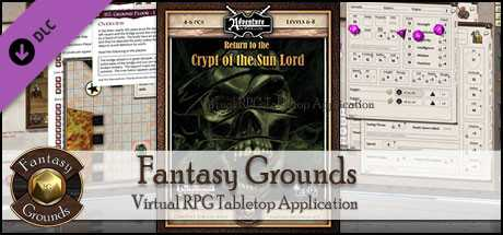 Fantasy Grounds - 3.5E/PFRPG: A24: Return to the Crypt of the Sun Lord