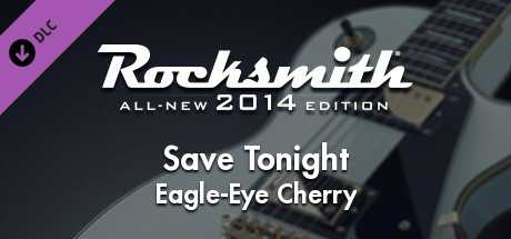 "Rocksmith 2014 – Eagle-Eye Cherry - ""Save Tonight"""