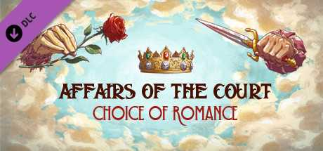 Affairs of the Court: Choice of Romance - Death to the Princess