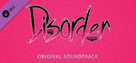 Disorder - Soundtrack