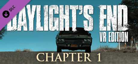 Daylight's End VR Edition - Chapter 1