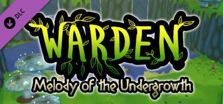 Warden: Melody of the Undergrowth - Deluxe Edition
