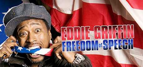 Eddie Griffin - Freedom of Speech