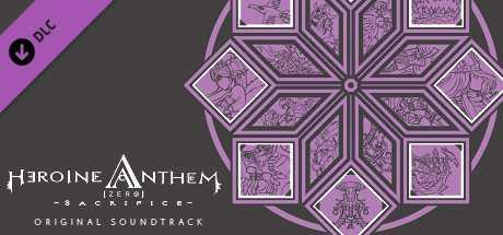 Heroine Anthem Zero - Original Soundtrack