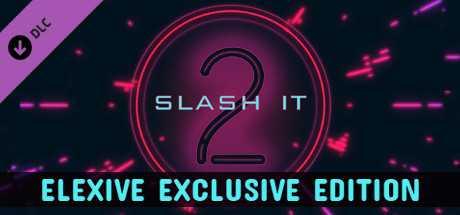 Slash It 2 - Elexive Exclusive Edition