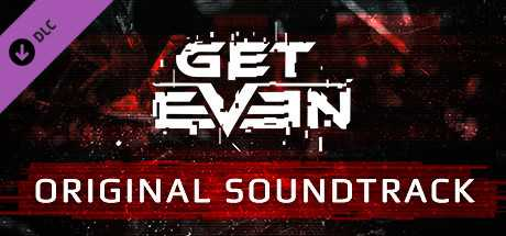 Get Even - OST