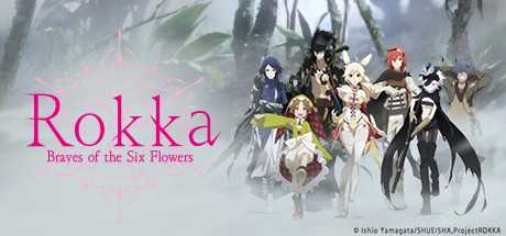 Rokka -Braves of the Six Flowers