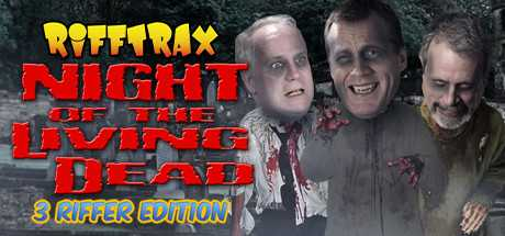 RiffTrax: Night of the Living Dead (Three Riffer Edition)