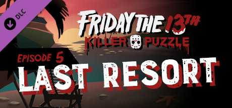 Friday the 13th: Killer Puzzle - Episode 5: Last Resort