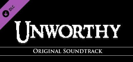 Unworthy - Soundtrack