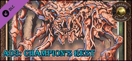 Fantasy Grounds - A03: Champions Rest (Savage Worlds)