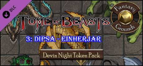 Fantasy Grounds - Devin Night: Tome of Beasts Pack 3 – Dipsa to Einherjar (Token Pack)