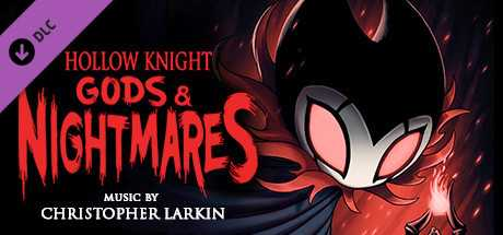 Hollow Knight - Gods & Nightmares