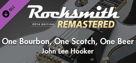 """Rocksmith 2014 Edition – Remastered – John Lee Hooker - """"One Bourbon, One Scotch, One Beer"""""""