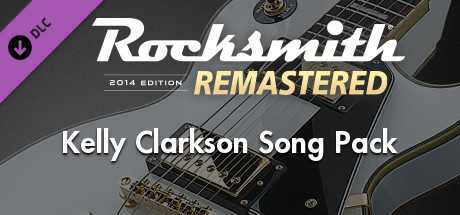Rocksmith 2014 Edition – Remastered – Kelly Clarkson Song Pack